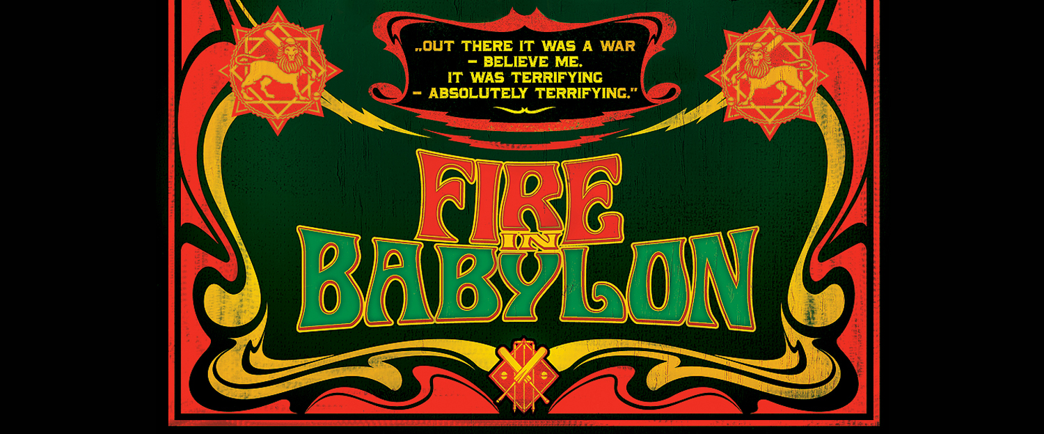 fire in babylon cara 3